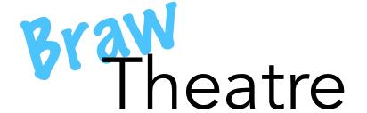 Braw Theatre